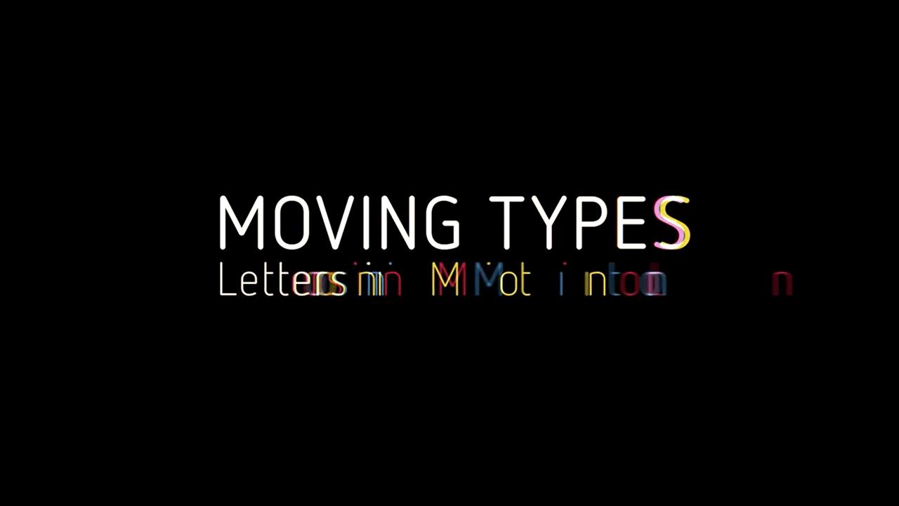 MOVING TYPES Titelbild Logo Animation